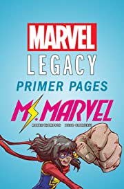 Ms. Marvel - Marvel Legacy Primer Pages