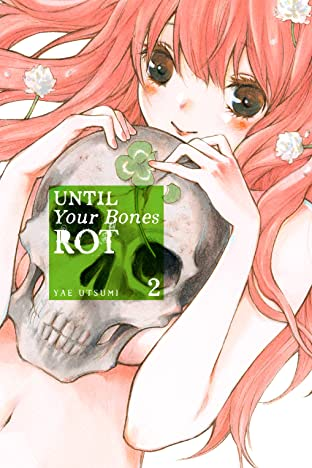 Until Your Bones Rot Vol. 2