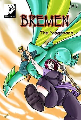 Bremen: The Vagabond #4