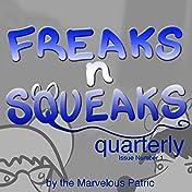 Freaks N Squeaks #1