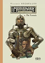 The Mercenary - The Definitive Editions Vol. 2: The Formula