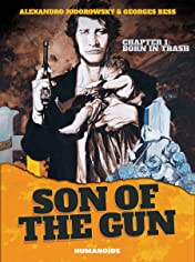 Son of the Gun Vol. 1: Born in Trash