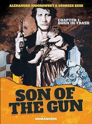 Son of the Gun Tome 1: Born in Trash