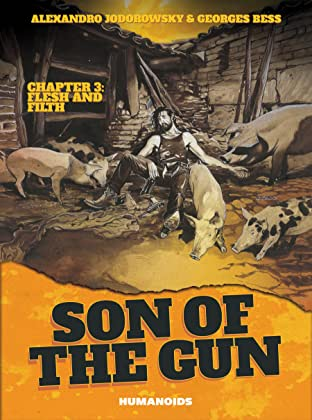 Son of the Gun Vol. 3: Flesh and Filth