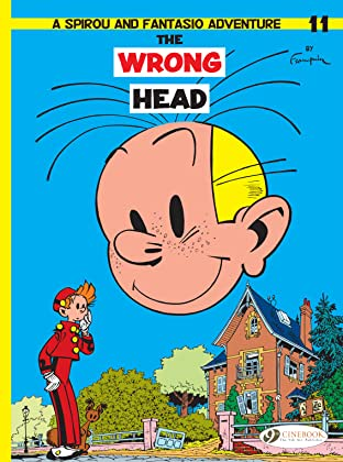 Spirou & Fantasio Vol. 11: The Wrong Head