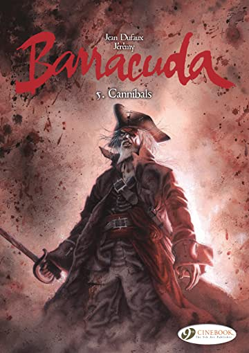 Barracuda Vol. 5: Cannibals