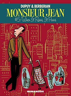 Monsieur Jean #5: When it Rains, it Pours