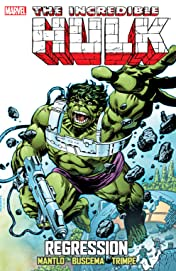 Incredible Hulk: Regression