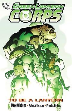 Green Lantern Corps (2006-2011): To Be A Lantern