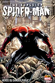 Superior Spider-Man Vol. 1: Héros ou danger public ?