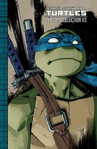 Teenage Mutant Ninja Turtles: The IDW Collection Tome 3