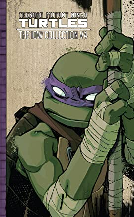 Teenage Mutant Ninja Turtles: The IDW Collection Vol. 4