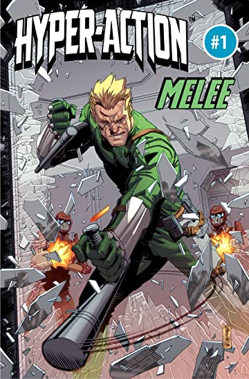 HYPER-ACTION: THE RESISTANTS' Melee #1