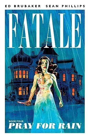 Fatale Tome 4: Pray For Rain
