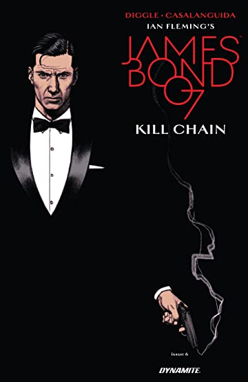 James Bond: Kill Chain (2017) #6 (of 6)