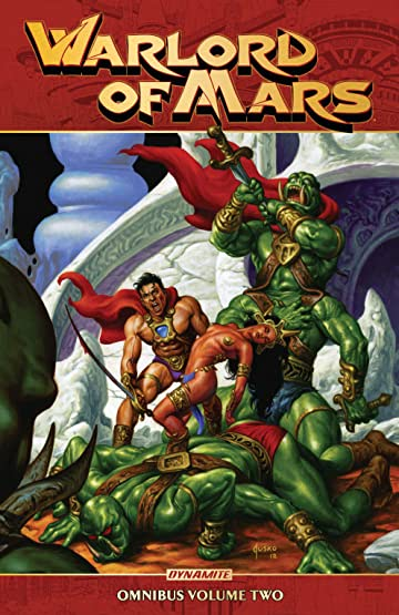 Warlord Of Mars: Omnibus Tome 2