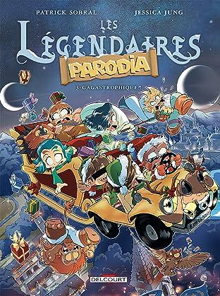 Légendaires - Parodia Vol. 3: Gagastrophique !
