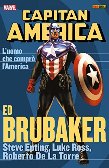 Capitan America Brubaker Collection Vol. 8: L'Uomo Che Comprò L'America