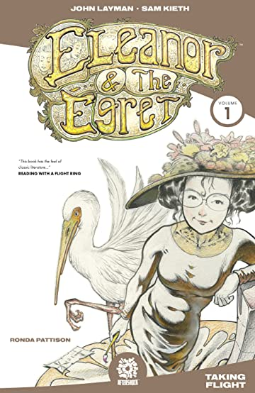 Eleanor & the Egret Vol. 1