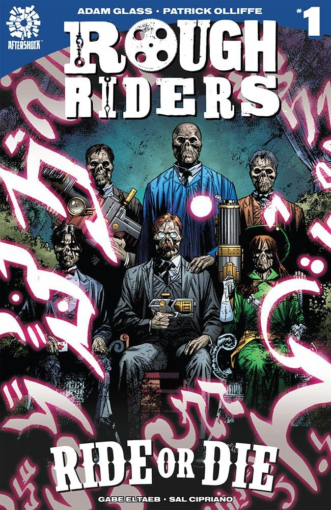 Rough Riders: Ride or Die #1