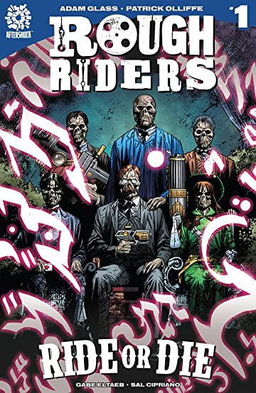 Rough Riders: Ride or Die No.1