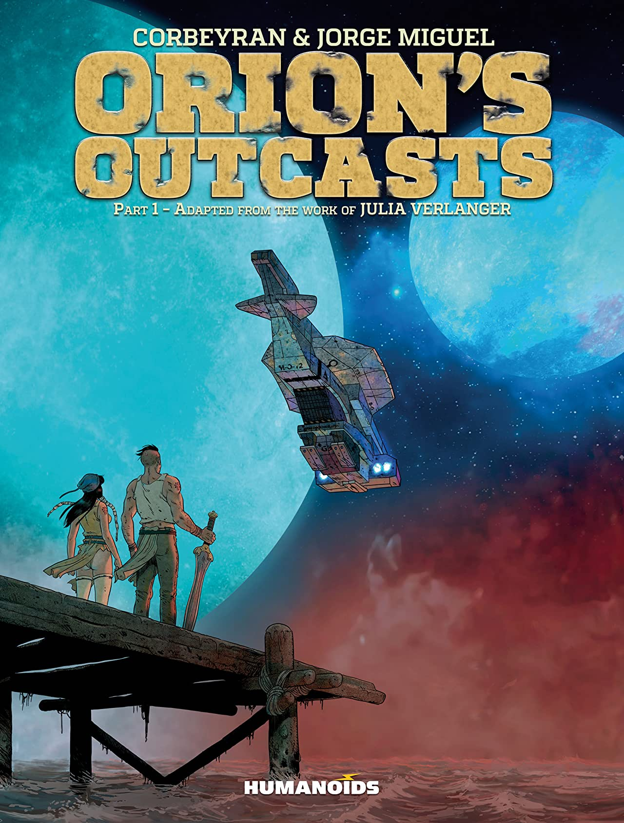Orion's Outcasts Vol. 1