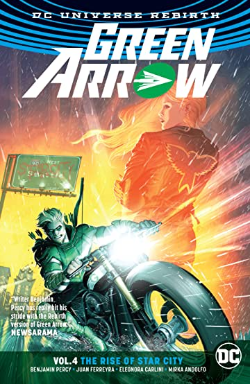 Green Arrow (2016-) Vol. 4: The Rise of Star City