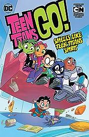 Teen Titans Go! (2013-) Vol. 4: Smells Like Teen Titans Spirit