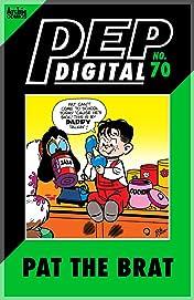 PEP Digital #70: Pat the Brat