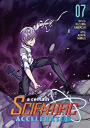 A Certain Scientific Accelerator Tome 7