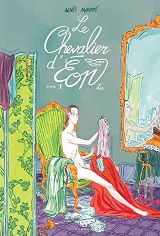 Le Chevalier d'Éon Vol. 1