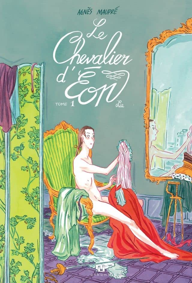 Le Chevalier d'Éon Vol. 1