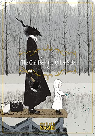 The Girl From the Other Side: Siúil, a Rún Vol. 2