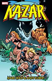 Ka-Zar by Mark Waid and Andy Kubert Vol. 1