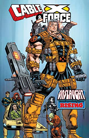 Cable & X-Force: Onslaught Rising