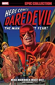 Daredevil Epic Collection: Mike Murdock Must Die!
