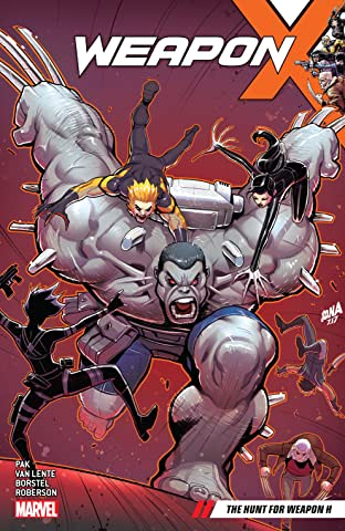 Weapon X Vol. 2: The Hunt For Weapon X