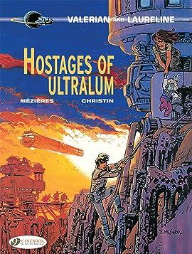 Valerian et Laureline Vol. 16: Hostages of Ultralum