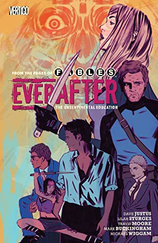 Everafter: From the Pages of Fables (2016-2017) Tome 2: The Unsentimental Education