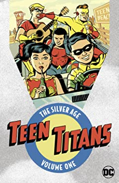 Teen Titans: The Silver Age Tome 1