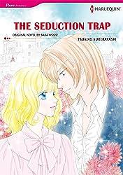 The Seduction Trap