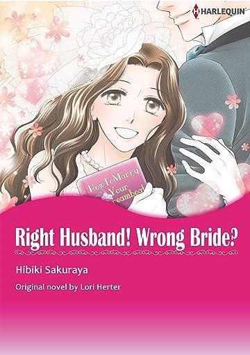 Right Husband! Wrong Bride?