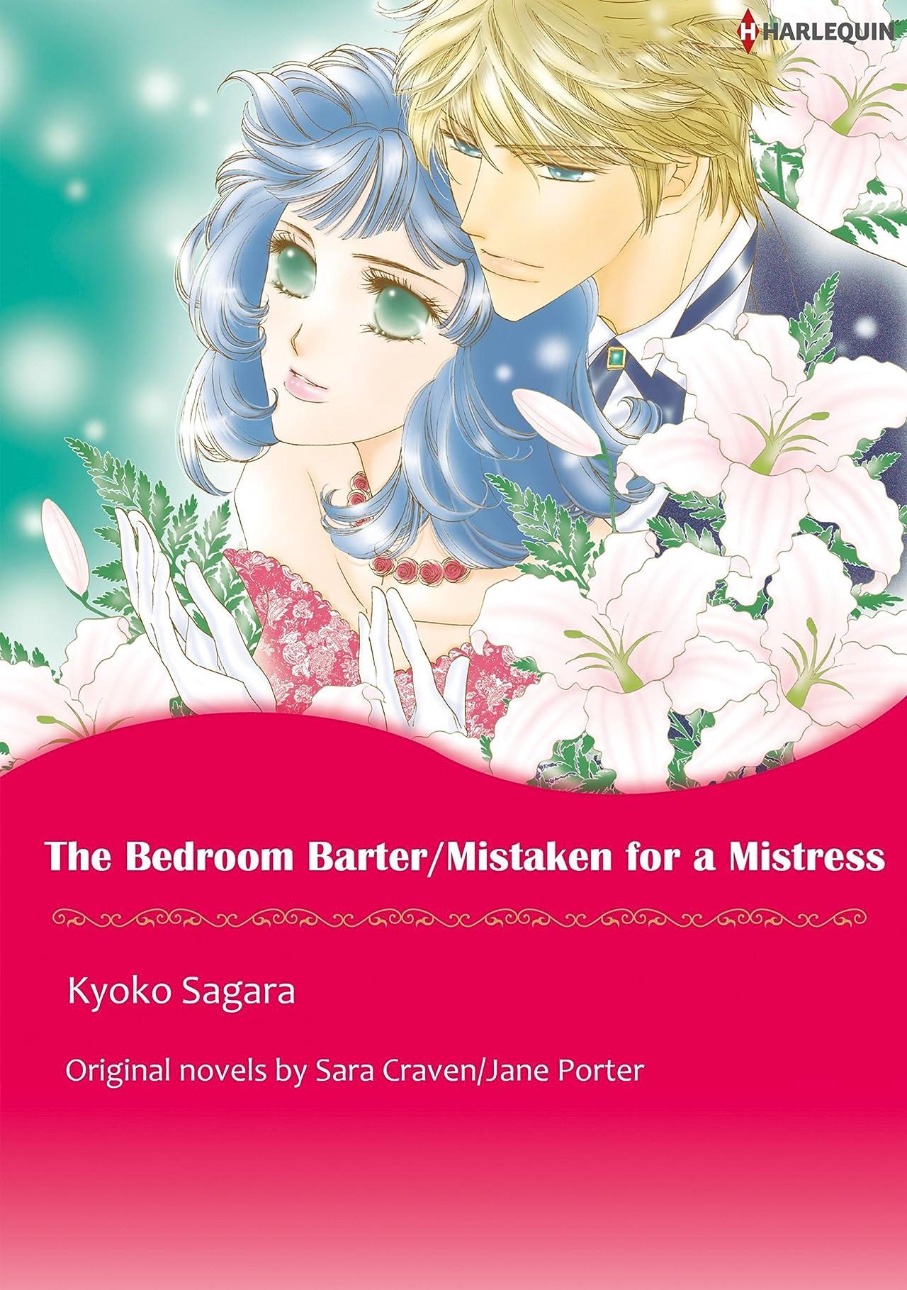 The Bedroom Barter / Mistaken For A Mistress