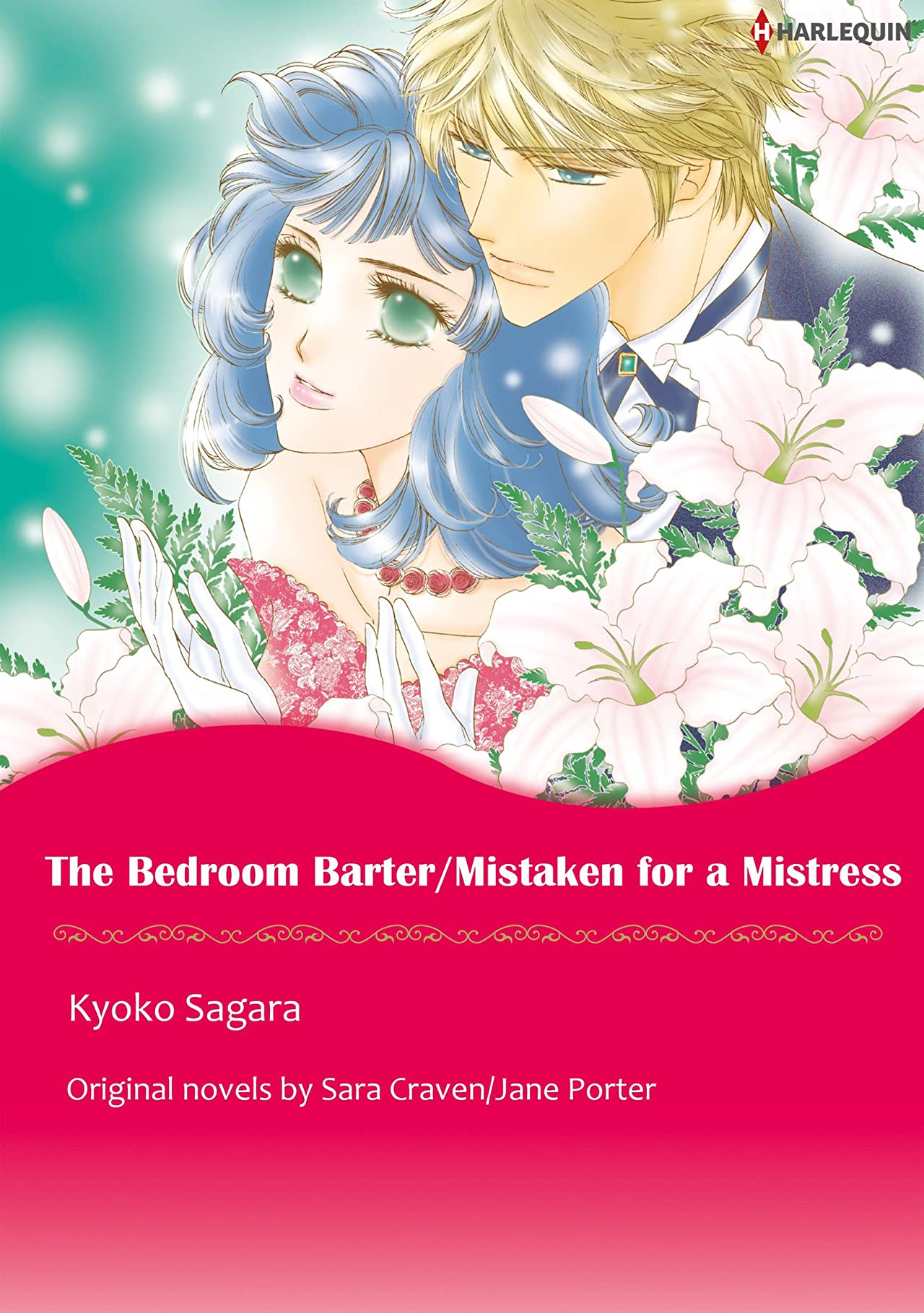 The Bedroom Barter / Mistaken For A Mistress