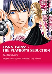Finn's Twins! / The Playboy's Seduction