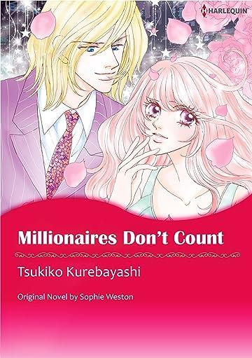 Millionaires Don't Count