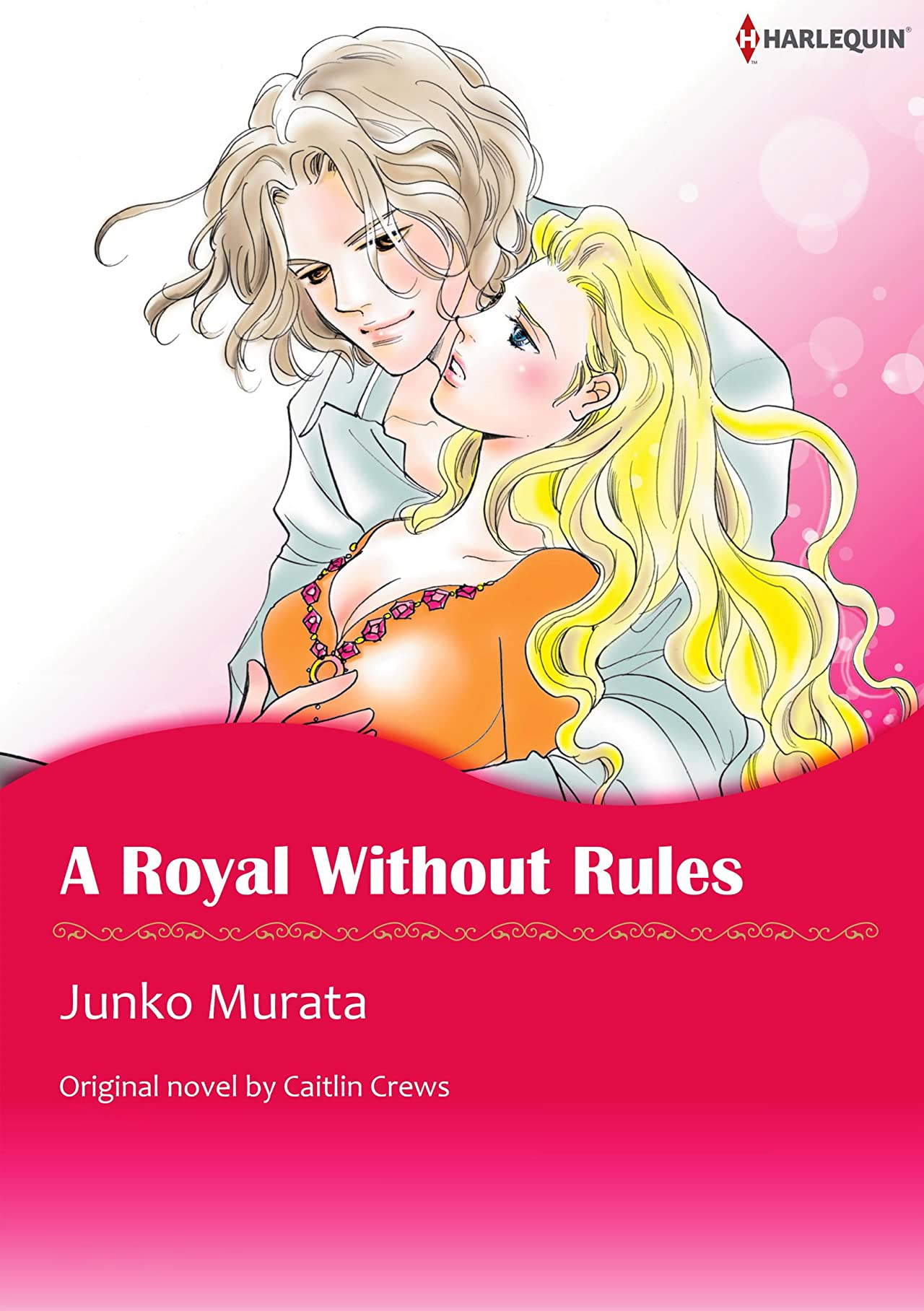 A Royal Without Rules