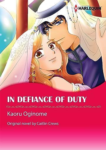 In Defiance of Duty