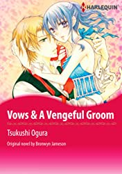 Vows & A Vengeful Groom