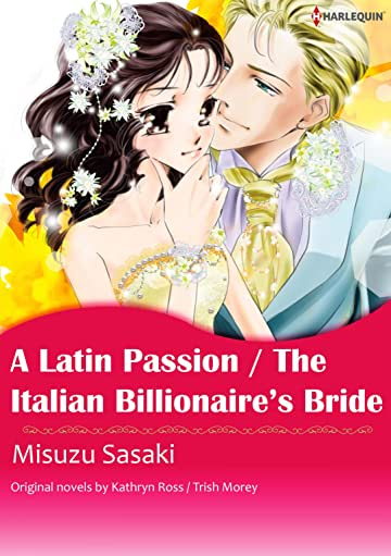 A Latin Passion/The Italian Billionaire's Bride